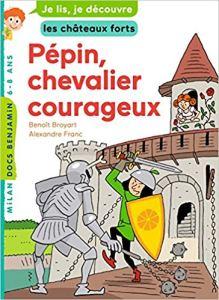 Pépin chevalier courageux